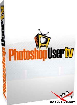 Photoshop User TV - (Обучающее видео, Episode 121-150, 2008)