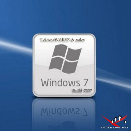 WINDOWS 7 Build 7227.0.090602-2110 x86fre Ultimate Русская версия (от TelovozWAREZ & xalex)