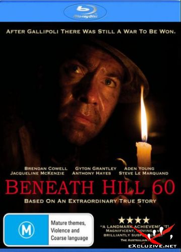 Ниже холма 60 / Beneath Hill 60 (2010) HDRip