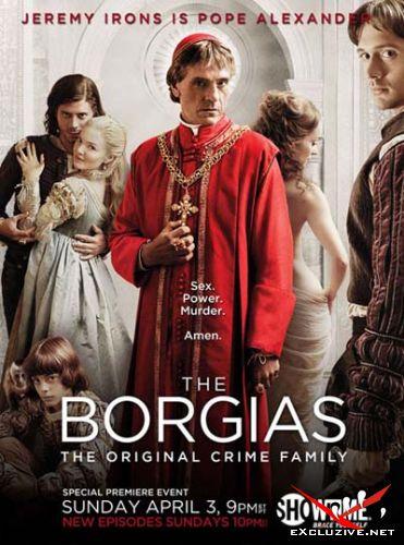 Борджиа / The Borgias (2011) 1 сезон WEB-DLRip