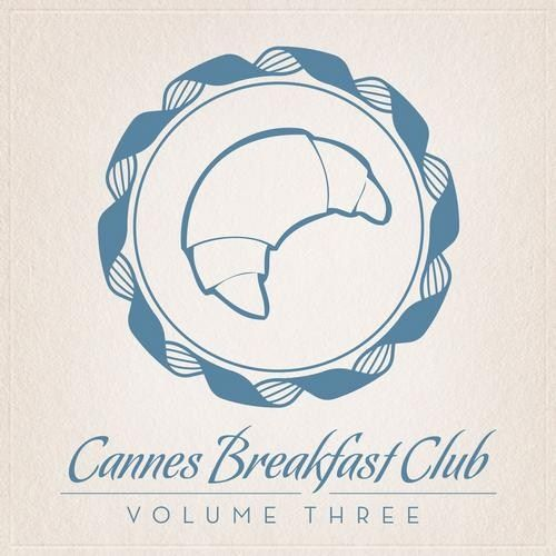 VA - Cannes Breakfast Club Volume Three (2013)