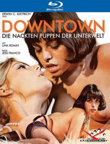 Голые марионетки в подполье / Downtown - Die nackten Puppen der Unterwelt (1975) BDRip 720p / BDRip-AVC / HDRip