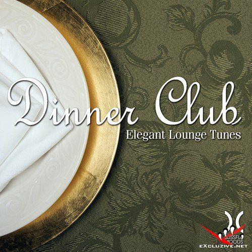 VA - Dinner Club Elegant Lounge Tunes (2015)