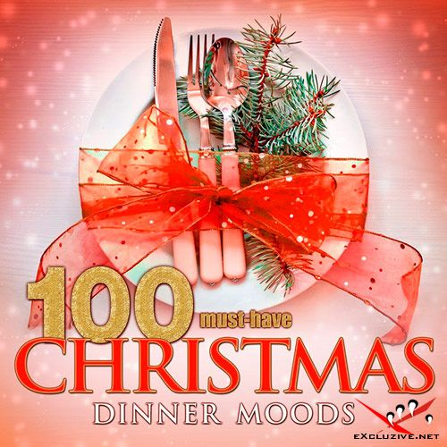 100 Must-Have Christmas Dinner Moods (2016)