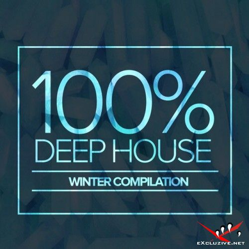 VA - 100% Deep House Winter Compilation (2016)