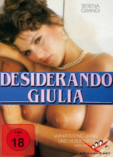 Страсть к Джулии / Desiderando Giulia (1986) DVDRip