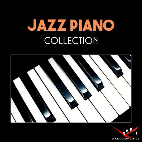 VA - Jazz Piano Collection: Smooth Jazz Relax, Modern Jazz, Relaxing Bar, Piano Jazz (2017)