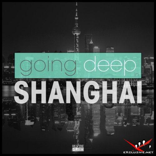 VA - Going Deep in Shanghai (2017)