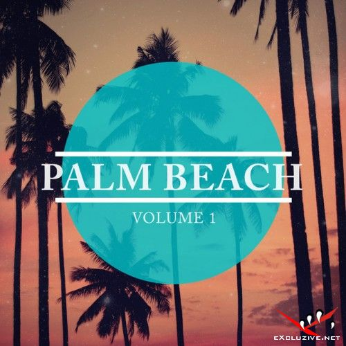 VA - Palm Beach Vol.1 Finest In Lounge and Deep House (2017)