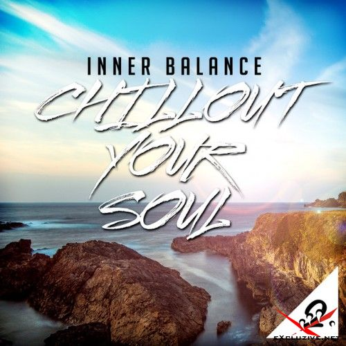 VA - Inner Balance Chillout Your Soul 2 (2017)