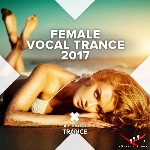 VA - Female Vocal Trance (2017)