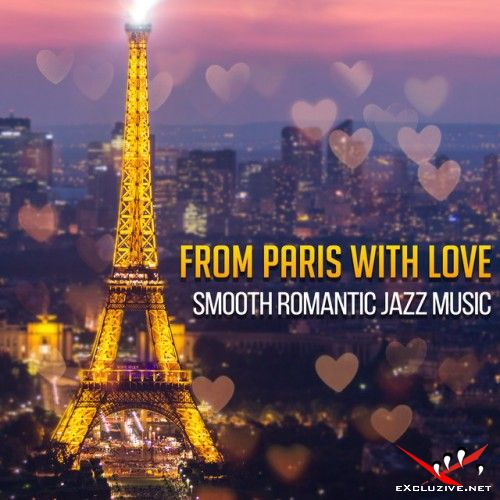 VA - From Paris with Love: Smooth Romantic Jazz Music (2017)