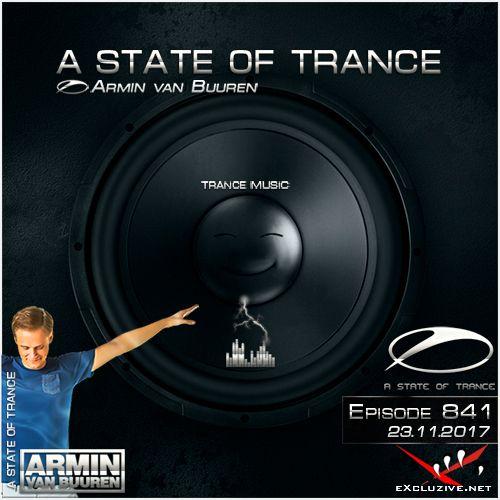 Armin van Buuren - A State of Trance 841 (23.11.2017)