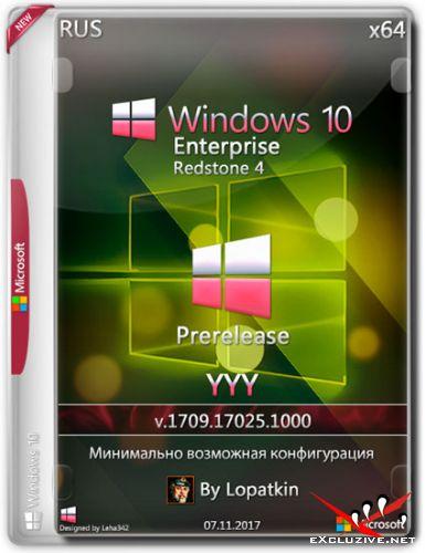 Windows 10 Enterprise x64 RS4 17025.1000 Prerelease YYY (RUS/2017)