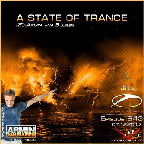 Armin van Buuren - A State of Trance 843 (07.12.2017)