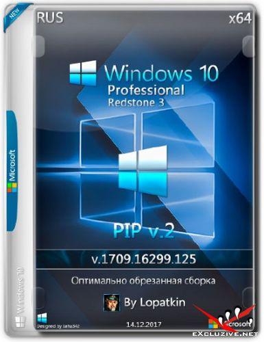 Windows 10 Pro x64 RS3 1709.16299.125 PIP v.2 (RUS/2017)