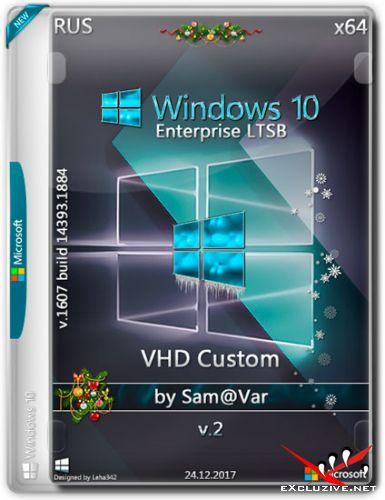 Windows 10 Enterprise LTSB x64 VHD Custom v.2 by Sam@Var (RUS/2017)