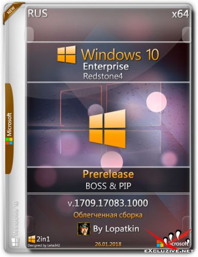 Windows 10 Enterprise x64 17083.1000 RS4 Prerelease (RUS/2018)