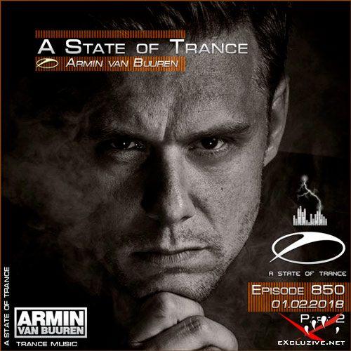 Armin van Buuren - A State of Trance 850 Part2 (01.02.2018)