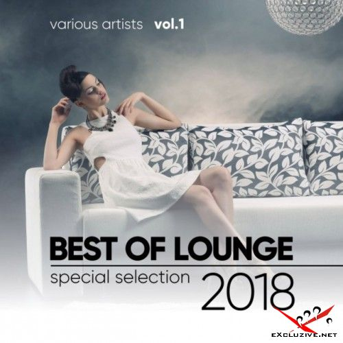 VA - Best of Lounge 2018: Special Selection Vol.1 (2018)