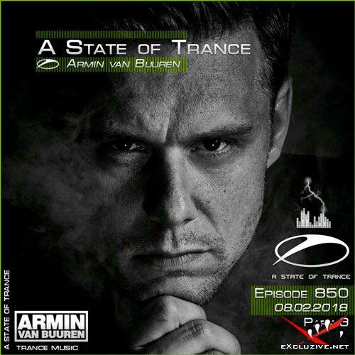 Armin van Buuren - A State of Trance 850 Part3 (08.02.2018)