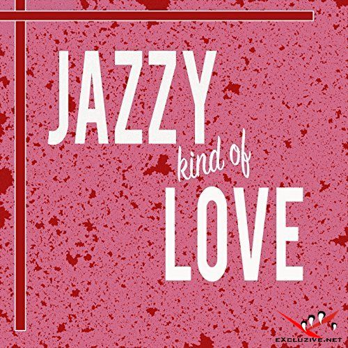Jazzy Kind Of Love (2018)
