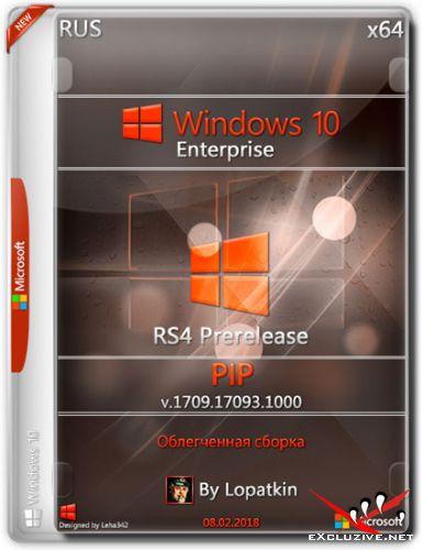 Windows 10 Enterprise x64 17093.1000 RS4 Prerelease PIP (RUS/2018)