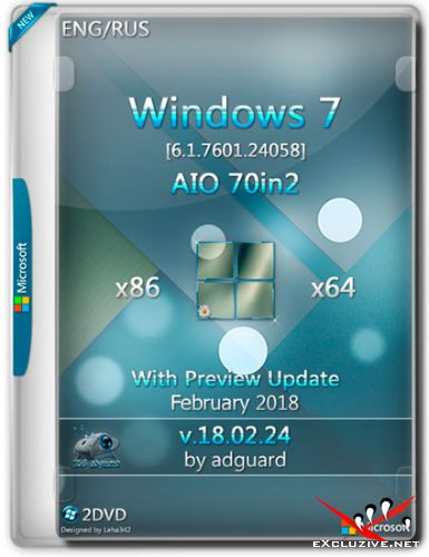 Windows 7 SP1 x86/x64 With Update 7601.24058 AIO 70in2 v.18.02.24 (RUS/ENG/2018)