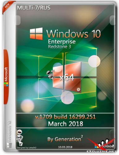 Windows 10 Enterprise x64 RS3 16299.251 March 2018 by Generation2 (MULTi-7/RUS)