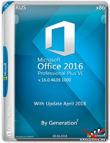 Microsoft Office 2016 Pro Plus VL x86 16.0.4639.1000 April 2018 By Generation2 (RUS)