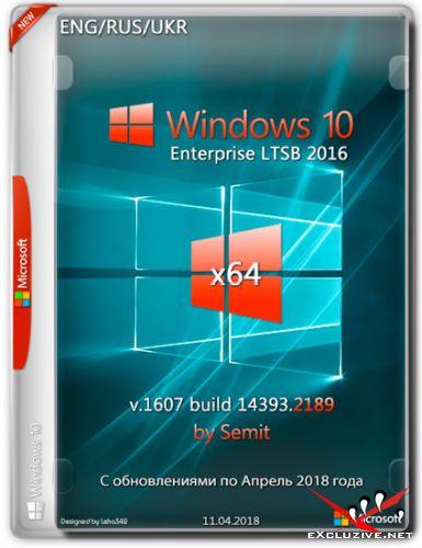 Windows 10 Enterprise LTSB x64 v.1607.14393.2189 by Semit (ENG/RUS/UKR/2018)