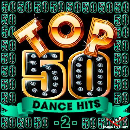 Top 50 Dance Hits 2 (2018)