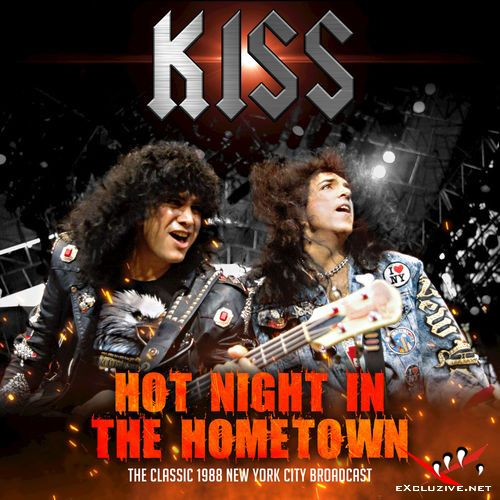 Kiss - Hot Night in the Hometown (2018)