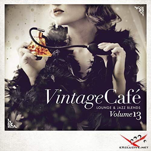 Vintage Cafe Lounge And Jazz Blends Special Selection Vol.13 (2018)