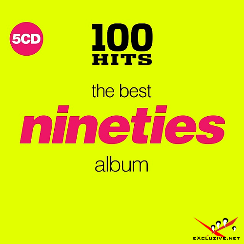 100 Hits: The Best Nineties Album (2018)