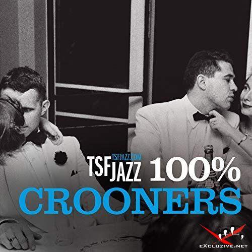 TSF Jazz 100% Crooners (2018)