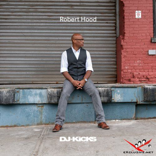 Robert Hood - DJ-Kicks (2018)