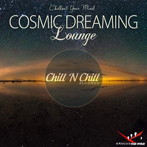 Cosmic Dreaming Lounge (2018)