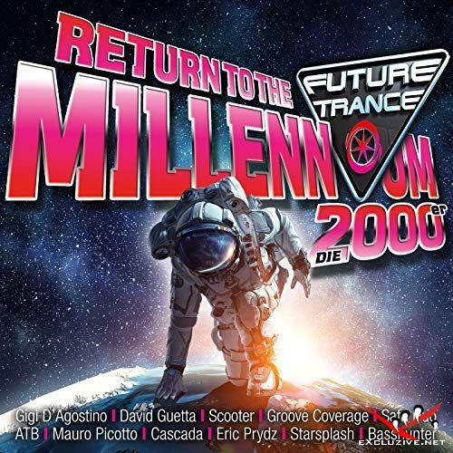 Future Trance Return To The Millennium Die 2000er (2018)