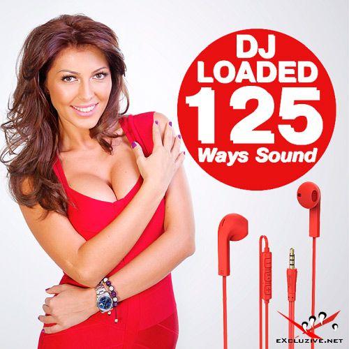 125 DJ Loaded Ways Sound (2018)