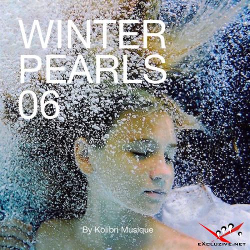 Winterpearls 06 Chillout For A Lovely Cold Breeze: Presented By Kolibri Musique (2018)