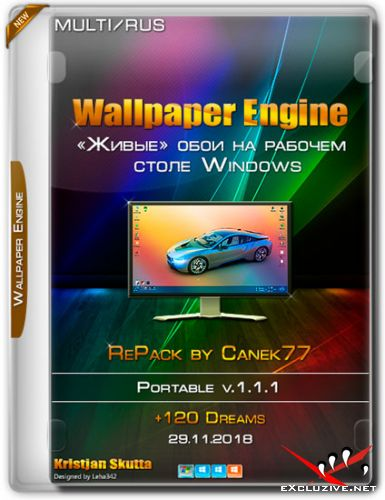 Wallpaper Engine v.1.1.1 RePack Canek77 (MULTi/RUS/2018)