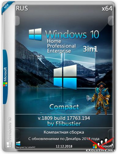 Windows 10 x64 3in1 1809.17763.194 Compact By Flibustier (RUS/2018)
