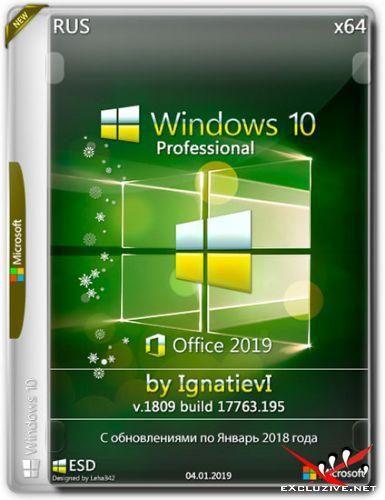 Windows 10 Pro x64 1809.17763.195 + Office 2019 by IgnatievI (RUS/2019)