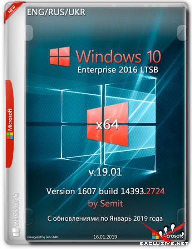 Windows 10 Enterprise LTSB x64 14393.2724 by Semit (ENG/RUS/UKR/2019)