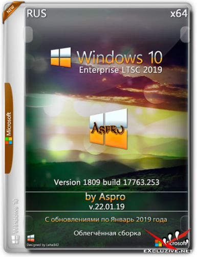 Windows 10 Enterprise LTSC 2019 x64 v.22.01.19 by Aspro (RUS/2019)