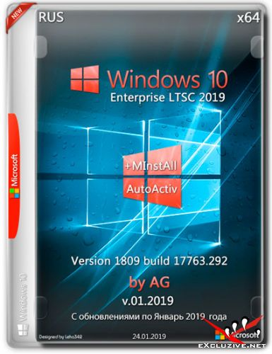 Windows 10 Enterprise LTSC x64 1809.17763.292 +MInstAll by AG v.01.2019 (RUS)