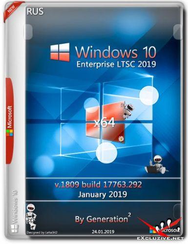 Windows 10 Enterprise LTSC x64 v.1809.17763.292 Jan 2019 by Generation2 (RUS)