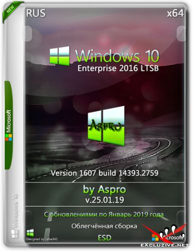 Windows 10 Enterprise 2016 LTSB x64 v.25.01.19 by Aspro (RUS/2019)