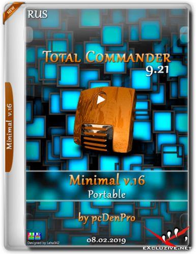 Total Commander 9.21 Minimal v.16 Portable by pcDenPro (RUS/2019)